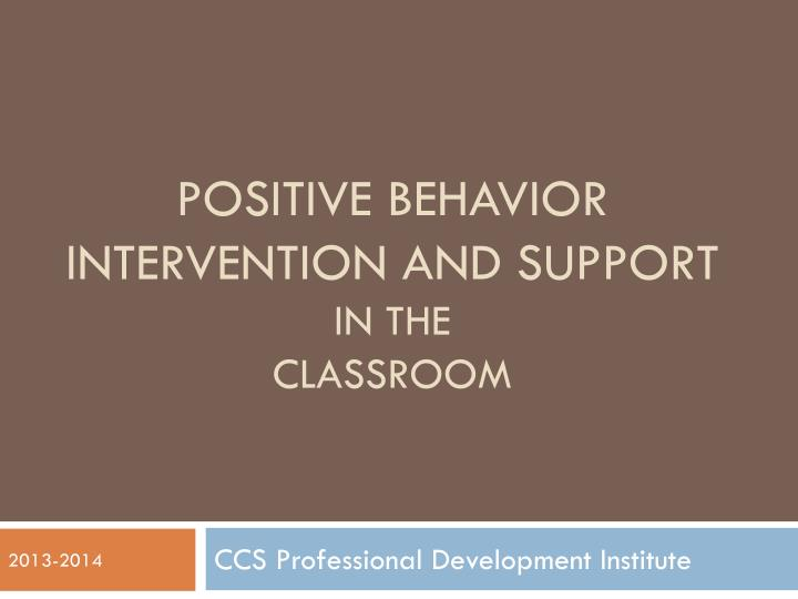 positive behavior intervention and support in the classroom n.