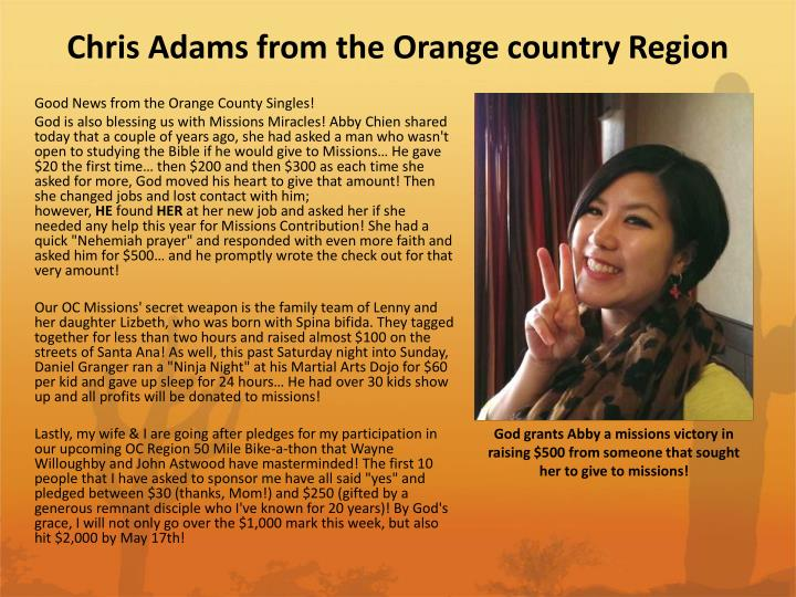 Chris Adams from the Orange country Region