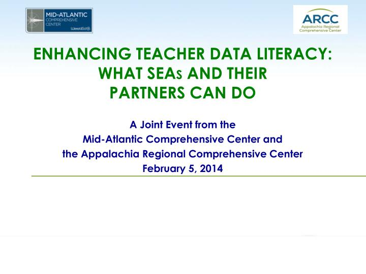 Enhancing teacher data literacy what sea s and their partners can do