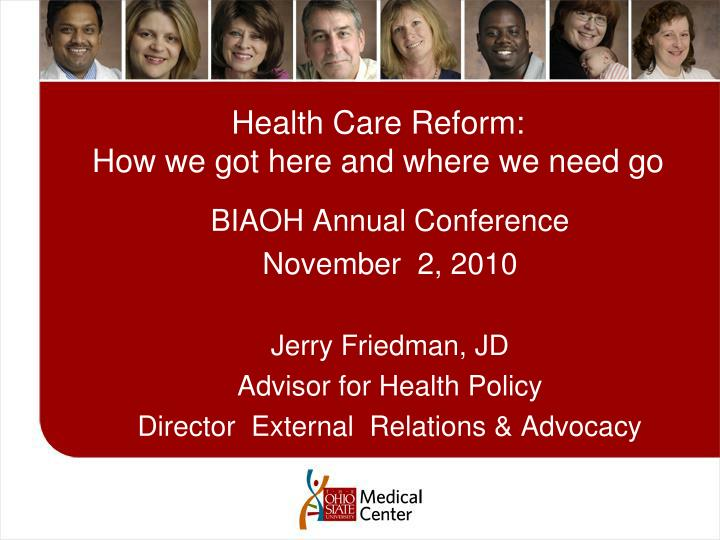 health care reform how we got here and where we need go n.