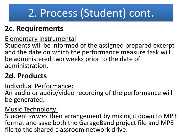 2. Process (Student) cont.