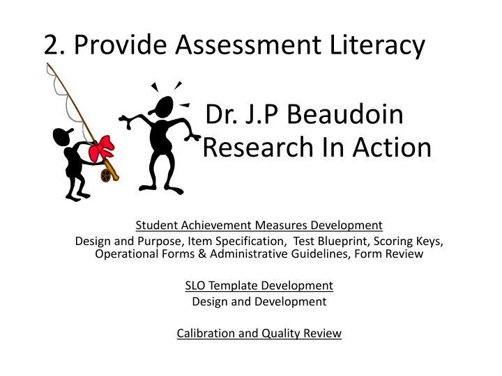 2. Provide Assessment Literacy