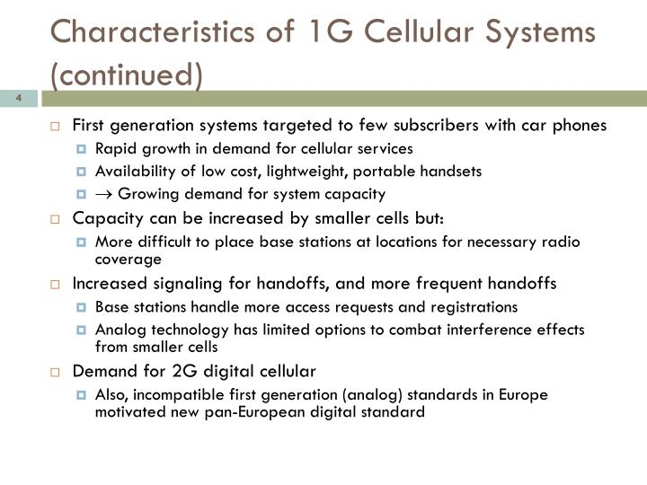 Characteristics of 1G Cellular Systems (continued)