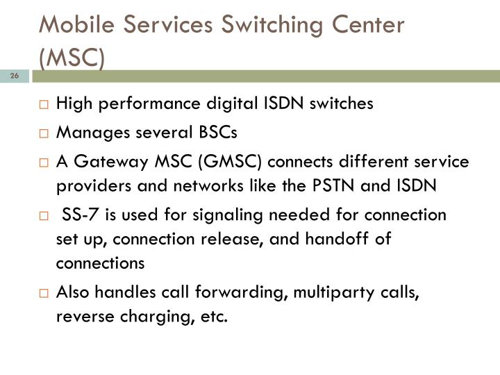 Mobile Services Switching Center (MSC)
