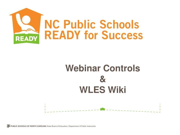 Webinar controls wles wiki