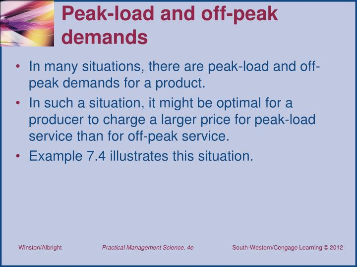 Peak-load and off-peak demands