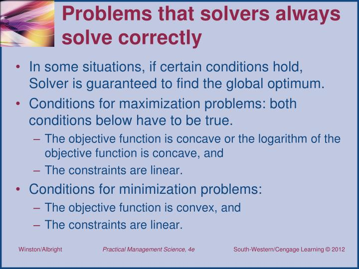 Problems that solvers always solve correctly