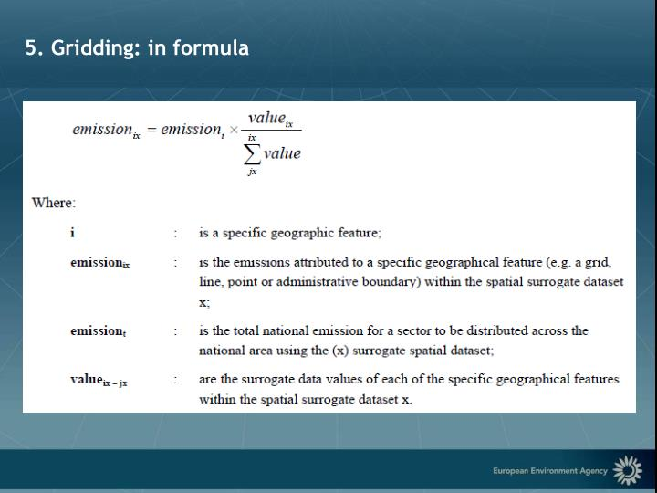 5. Gridding: in formula