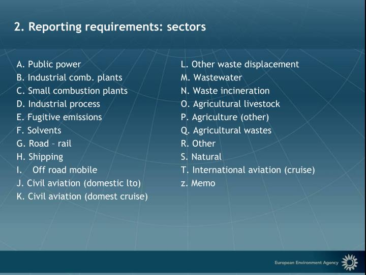 2. Reporting requirements: sectors