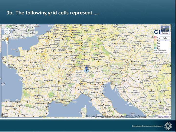 3b. The following grid cells represent……