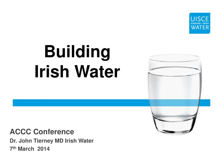 Building irish water