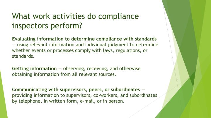 What work activities do compliance inspectors perform?