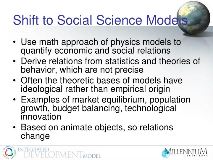 Shift to Social Science Models