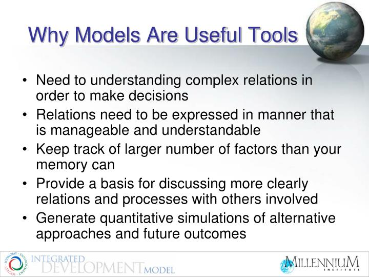 Why models are useful tools