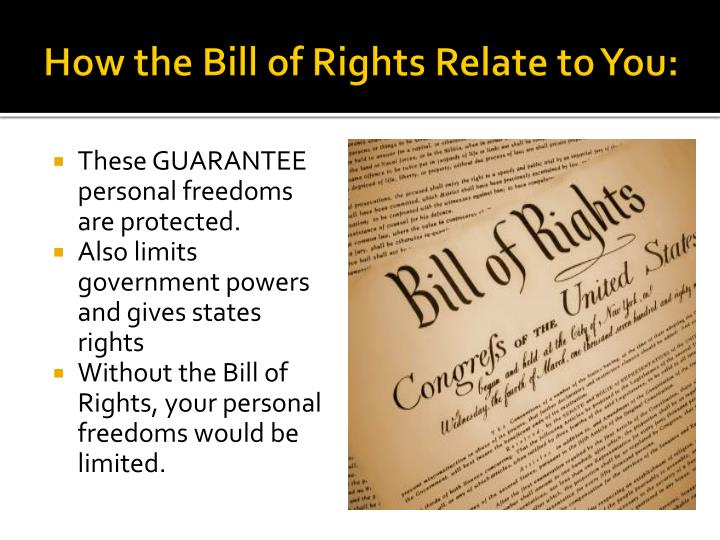 How the Bill of Rights Relate to You: