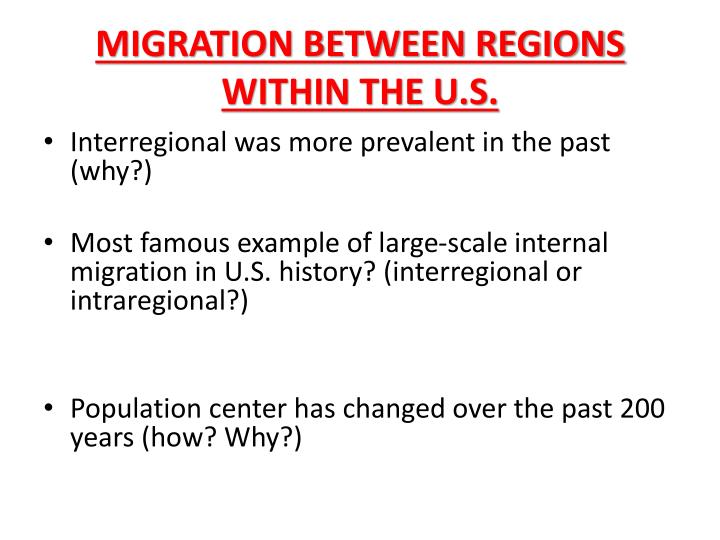 MIGRATION BETWEEN REGIONS WITHIN THE U.S.