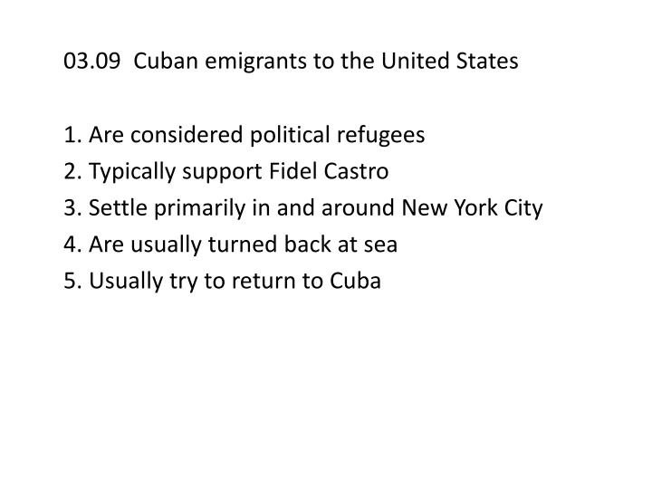 03.09  Cuban emigrants to the United States