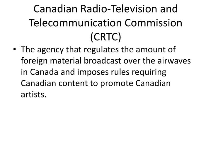 Canadian Radio-Television and Telecommunication Commission (CRTC)