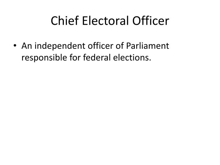 Chief Electoral Officer