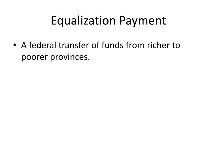 Equalization Payment