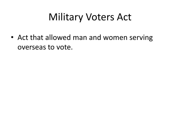 Military Voters Act