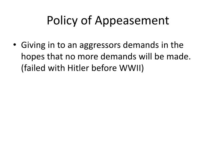 Policy of Appeasement
