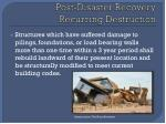 post disaster recovery recurring destruction