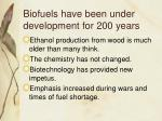biofuels have been under development for 200 years