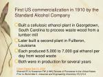first us commercialization in 1910 by the standard alcohol company