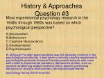 history approaches question 3