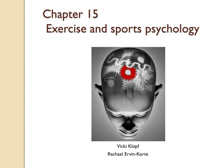chapter 15 exercise and sports psychology n.