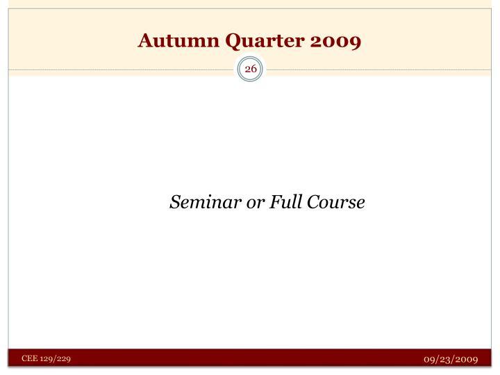 Autumn Quarter 2009