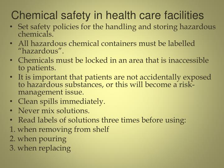 Chemical safety in health care facilities