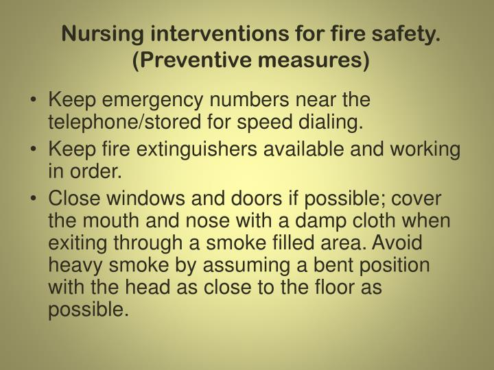 Nursing interventions for fire safety. (Preventive measures)