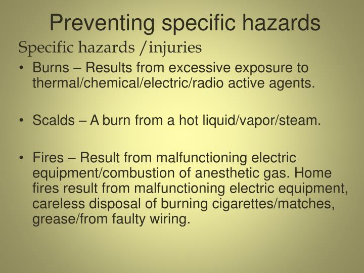 Preventing specific hazards