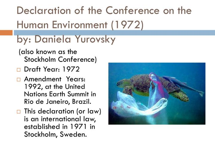 declaration of the conference on the human environment 1972 by daniela yurovsky n.