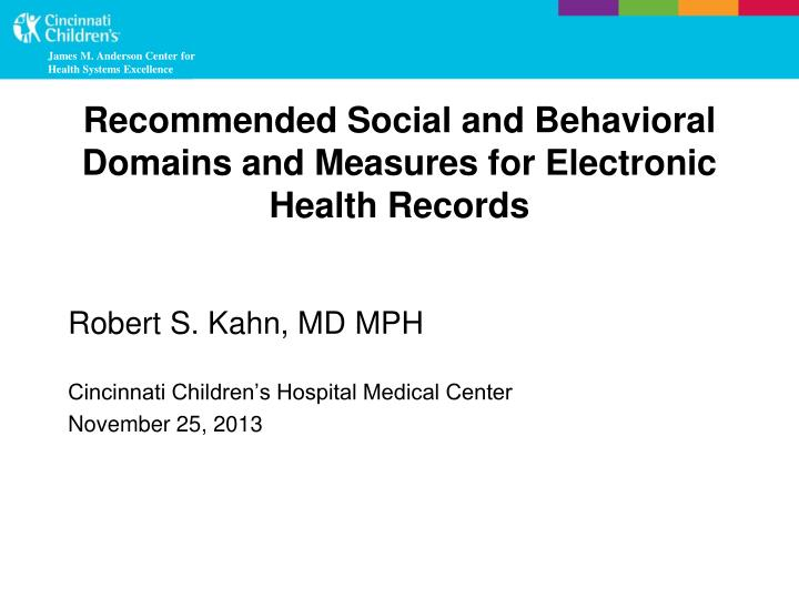 Recommended social and behavioral domains and measures for electronic health records