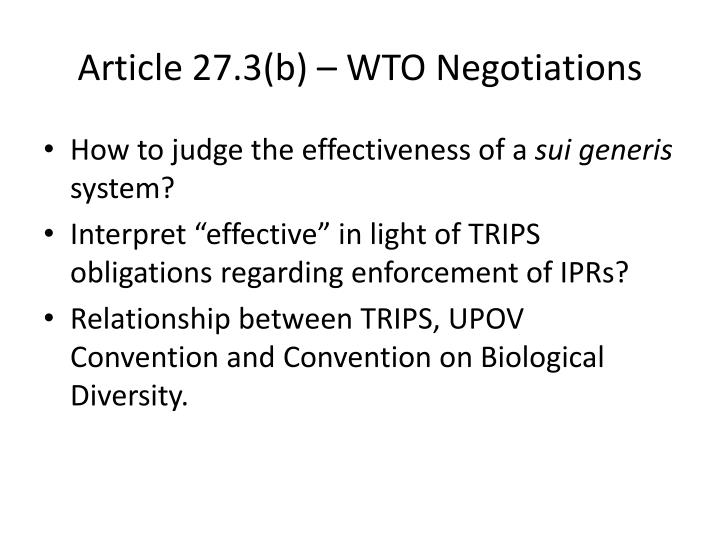 Article 27.3(b) – WTO Negotiations