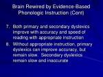 brain rewired by evidence based phonologic instruction cont1