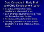 core concepts in early brain and child development cont