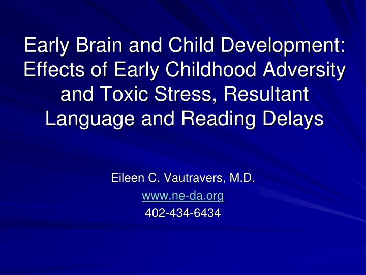 early brain and child developmenteffects of early childhood adversity
