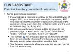 eh s assistant chemical inventory important information