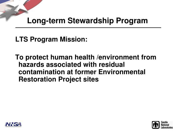 Long term stewardship program