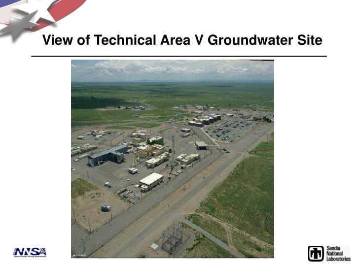 View of Technical Area V Groundwater Site