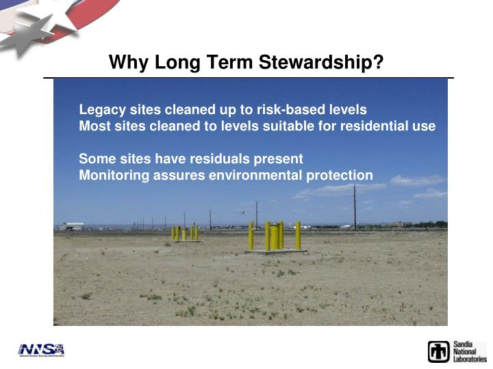 Why Long Term Stewardship?