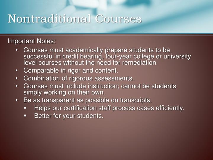 Nontraditional Courses
