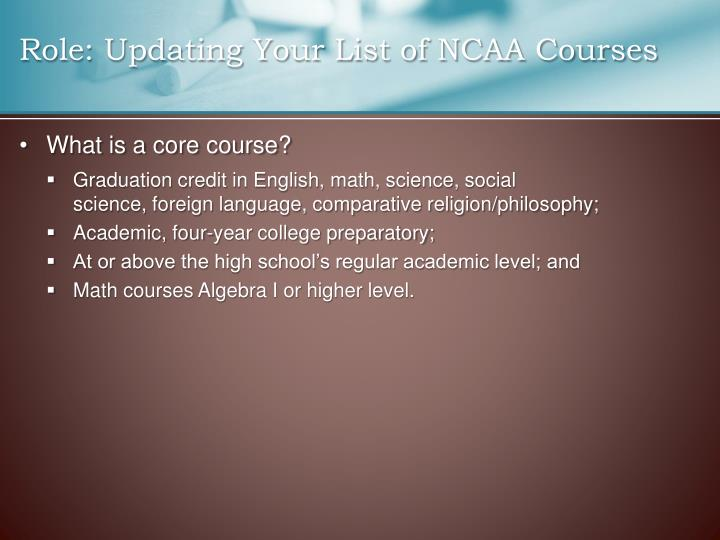 Role: Updating Your List of NCAA Courses