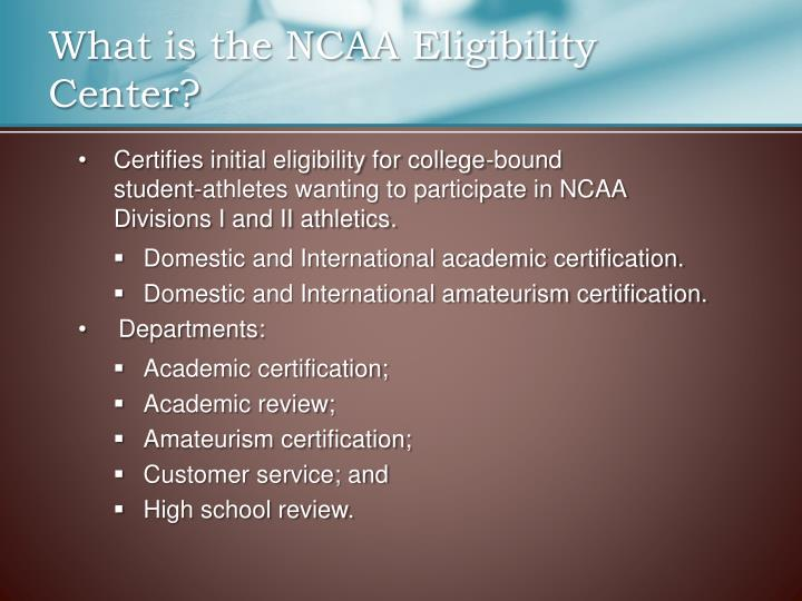 What is the NCAA Eligibility Center?