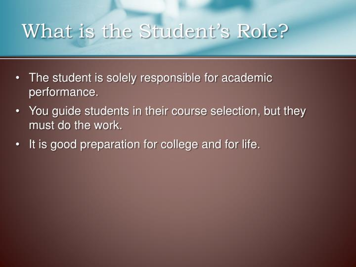 What is the Student's Role
