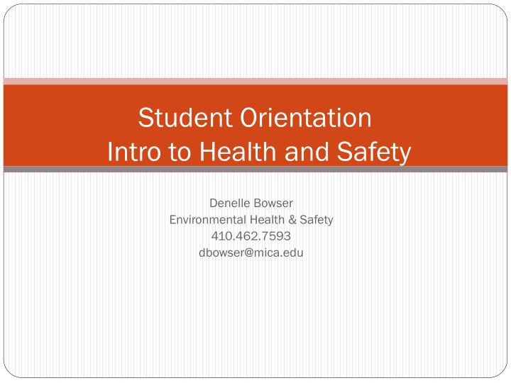 student orientation intro to health and safety n.